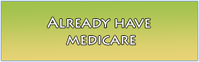 already have medicare san diego